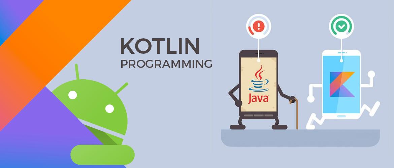 Kotlin Programming Language for Android App Development