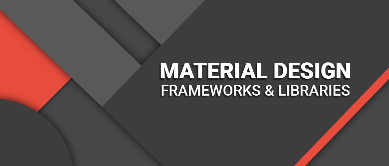 Top 7 Material Design Frameworks and Libraries