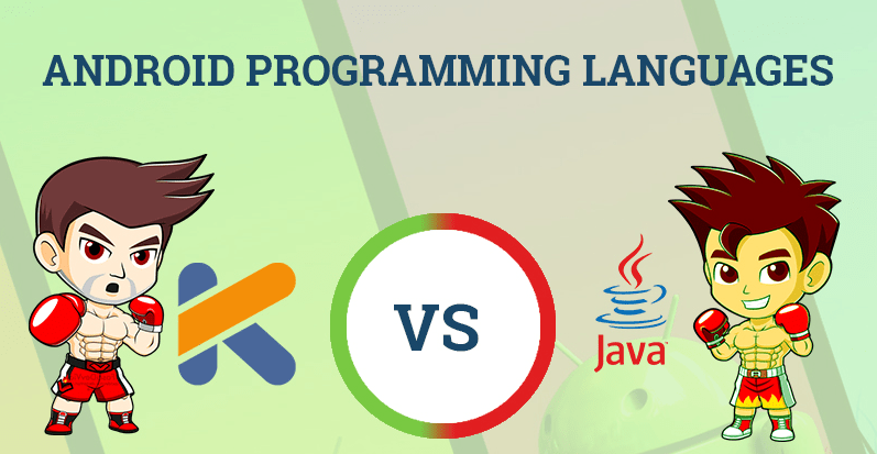 Infographic: Kotlin Vs Java – Android Programming Language