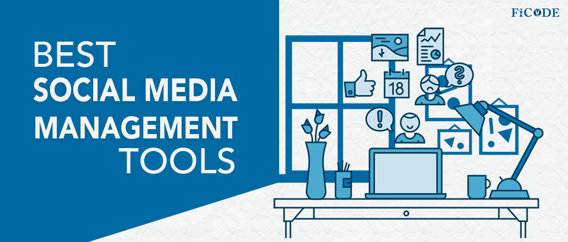 Top 6 Social Media Management Tools for Effective Results