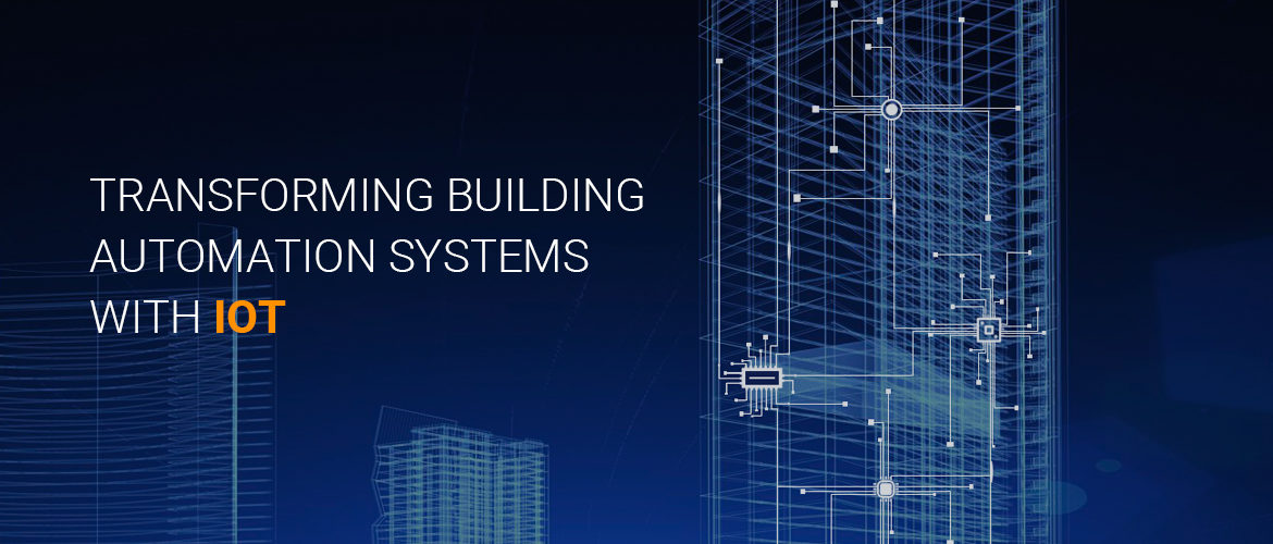 transfrom building automation with iot