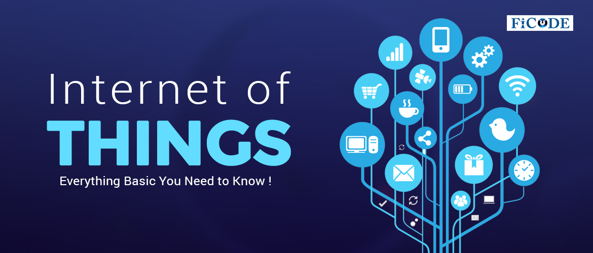 Internet of things: Everything basic you need to know