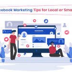 Useful Facebook Marketing Tips For Local or Small Business