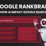 Google RankBrain - How AI Impact Google Search